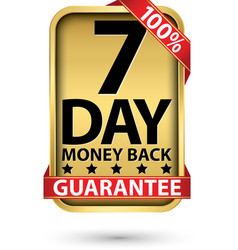 7 day 100 money back guarantee golden sign vector image