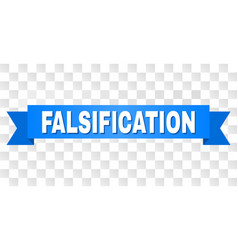 Blue tape with falsification title vector