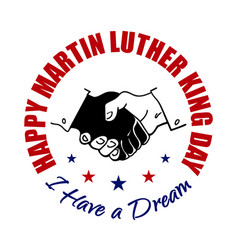 Happy martin luther king day badge shaking hands vector