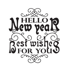 New year quote and slogan good for tee hello new vector