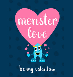 valentines day monster love card with heart vector image
