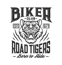 biker club road tigers motor ride t-shirt emblem vector image