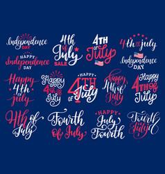 Fourth july handwritten phrases set vector
