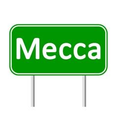 Mecca road sign vector