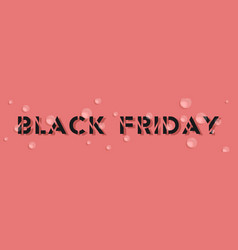 black friday design with air bubbles big sale vector image