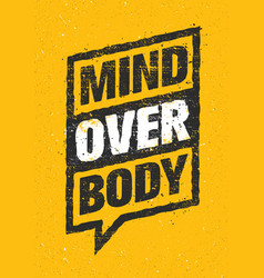 Mind over body sport and fitness creative vector