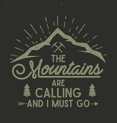 mountains are calling poster mountains vector image