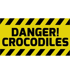 Danger crocodiles sign vector