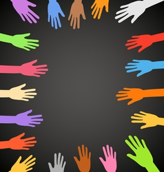 Color hands frame on black background vector image vector image
