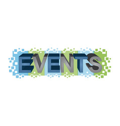 Events word design vector