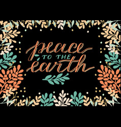 Holiday christmas card with inscription peace to vector