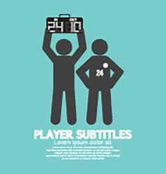 Player Substitution Graphic Symbol vector image