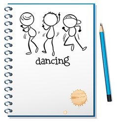 A notebook with a sketch of three people dancing vector image vector image