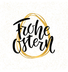 Happy easter german text lettering calligraphy on vector