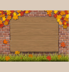 Wooden sign on brick wall autumn maple branches vector