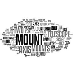 Telescope mounts text background word cloud vector