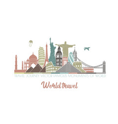 travel journey famous monuments world vector image