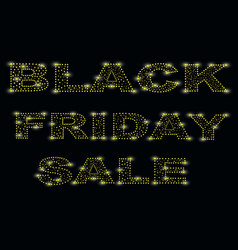 black friday is one of the brightest fridays of vector image