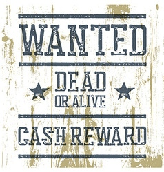 Wanted poster On wooden texture vector image vector image