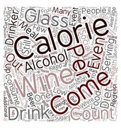 Calories In Wine text background wordcloud concept vector image