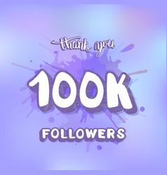 100k followers thank you template vector