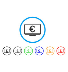 euro monitor rounded icon vector image
