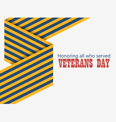 Veterans day 11th of november honoring all who vector