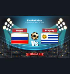 Football board russian flag vs uruguay 2018 world vector