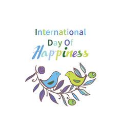 Greeting card international day of happiness vector