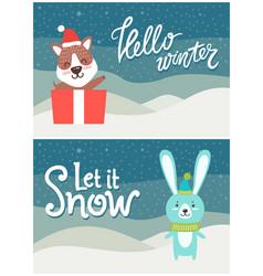 hello winter let it snow bright snowy postcard vector image