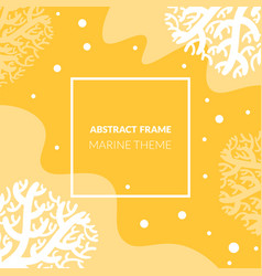 abstract frame marine theme underwater world vector image