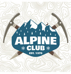 alpine club patch concept for shirt or vector image