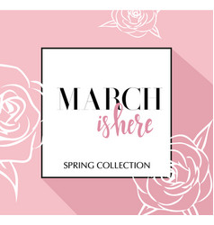 design banner with lettering march is here logo vector image