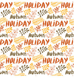 hand-drawn leaves background autumn holiday vector image