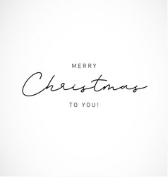 Merry christmas to you minimal greeting card vector