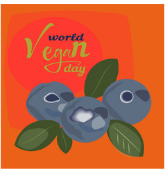 world vegan day posterblueberry 1 novemberworld vector image