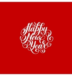 Happy New Year circle hand lettering logo vector image