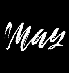 May month ink hand drawn lettering modern dry vector