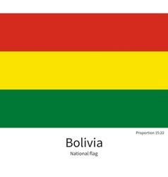 National flag of Bolivia with correct proportions vector