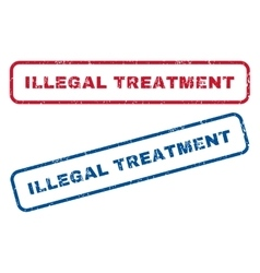 Illegal treatment rubber stamps vector