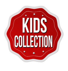 Kids collection label or sticker vector