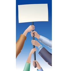 Placard in hands vector image vector image