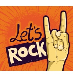 lets rock poster - with hand and lettering vector image vector image