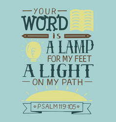 Hand lettering your word is a lamp for my feet a vector