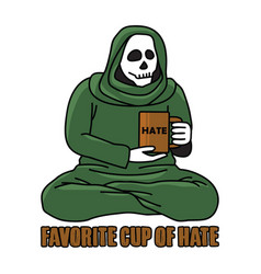 favorite cup hate quote drinking vector image