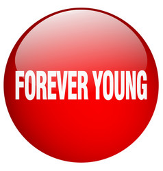 Forever young red round gel isolated push button vector