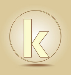 letter k lowercase round golden icon on light vector image