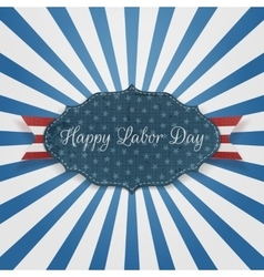 Paper label with happy labor day text vector