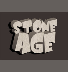 stone age text vector image