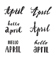 April calligraphy lettering spring quotes vector
